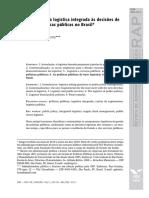 A Contribuição Da Logística Integrada Às Decisões de Gestão Das Políticas Públicas No Brasil. Revista de Administração Pública (Impresso), V. 45, p. 107-139, 2011.
