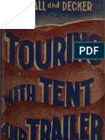 (1937) Touring With Tent and Trailer