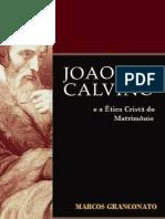Calvino.e.a.etica.crista.do.Matrimonio Granconato