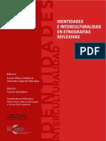 Diaz Ledesma Lucas Y Morales Orlando Gabriel (Ed) - Identidades E Interculturalidad en Etnografias Reflexivas