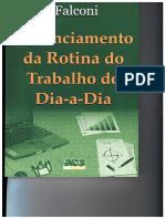 LIVRO GERENCIAMENTO DA ROTINA DO TRABALHO DO DIA-A-DIA - FALCONI - CAP 01 ATÉ 05.pdf