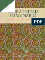 Viaje a Un Pais Imaginario - Manuela Garcia Calleja