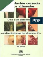 8. Jacob (1990) PARTE I de Manipulación Correcta de Los Alimentos Guía Para Gerentes - Copia