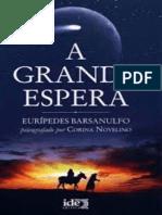 Grande Espera, A - Euripedes Barsanulfo