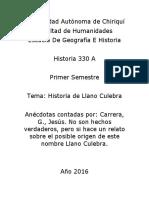 Llano Culebra Historia