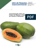 Caracterizacao Fisica de Frutos de Mamao e Quimica de Cascas e Sementes