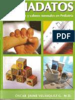 Pediadatos Tablas, Fórmulas y Valores Normales en Pediatría - Óscar Jaime Velásquez G[1]