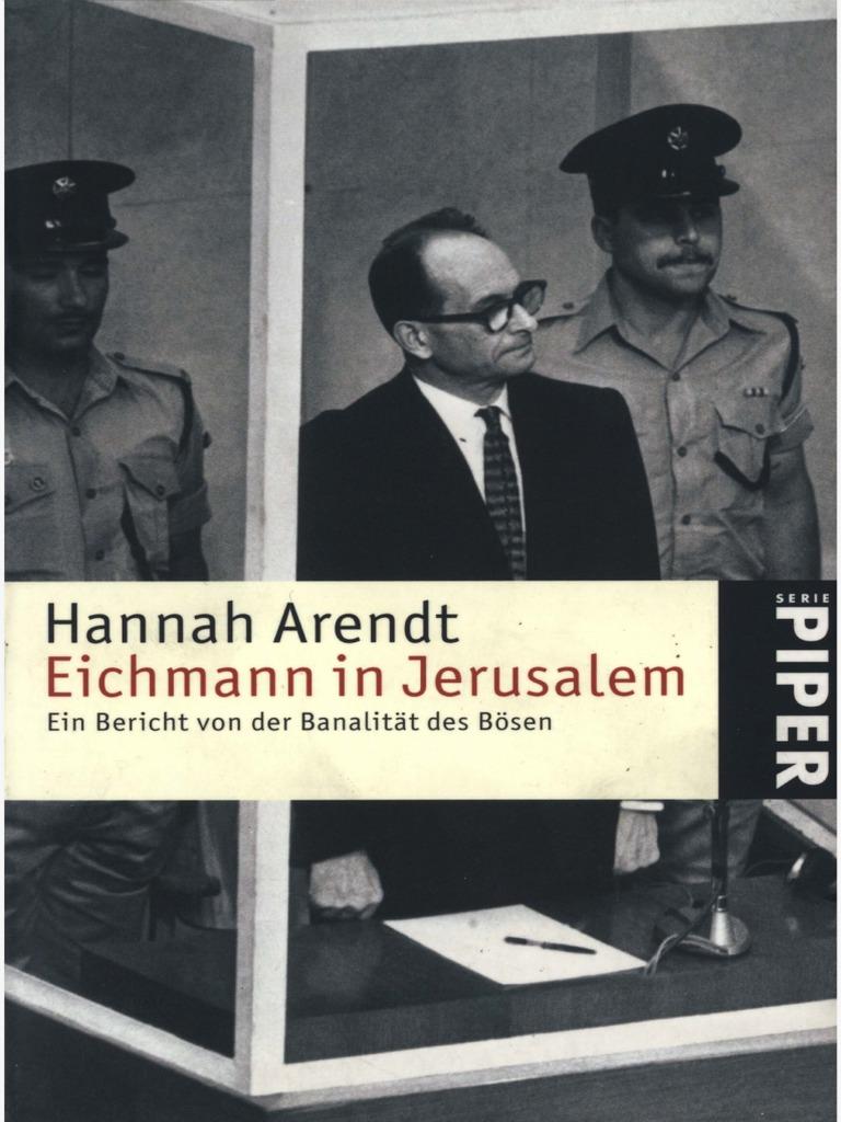 Hannah Arendt Banalität Des Bösen