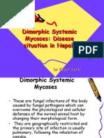 Dimorphic Systemic Mycoses