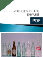 EVOLUCION DE LOS ENVASES.ppt