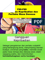 F6 Gangguan Kepribadian Dan Perilaku Masa Dewasa - Khafidz. Pptx