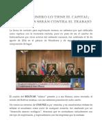 Ángel C. Colmenares E. - AL ARCO MINERO LO TIENE EL CAPITAL; LAS FLECHAS SERÁN PARA EL TRABAJO