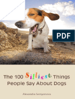 100 Silliest Things People Say About Dogs, The - Alexandra Semyonova.pdf