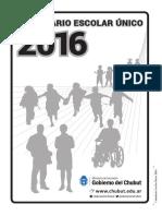 Calendario Escolar Único 2016 - Chubut