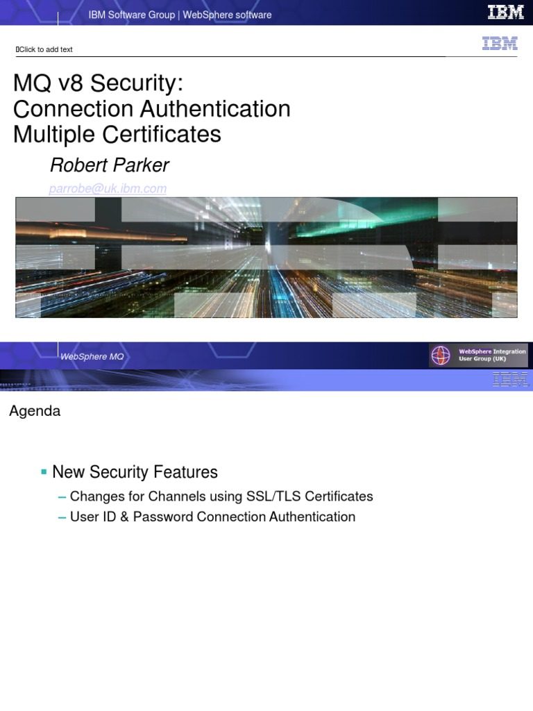 Mq V8 Connauth Multiple Certs Transport Layer Security Public