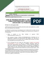 GUIA DE PREPARACIÓN SEMINARIO EPISTEMOLOGÍA E HISTORIA DE LA EDUCACIÓN Y LA PEDAGOGÍA agosto 2016