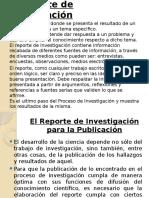El Reporte de Investigacion.