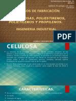Celulosas, Poliestirenos, Polietilenos y Propilenos