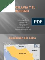 Yugoslavia y El Budismo