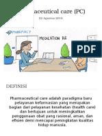 Pendahuluan Pharmaceutical Care (PC)