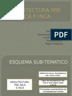 75641707-Arquitectura-Pre-Inca-e-Inca-Diapositiva-Completa.pptx