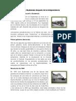 Avances de Guatemala Después de La Independencia