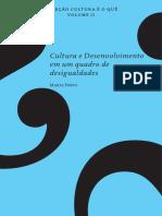 Cultura é o que? Vol 2 Cultura e Desenvolvimento (Marta Porto)