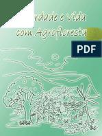 Liberdade e vida com agrofloresta