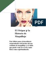 Origen Historia y Regla Contra El Maquillaje