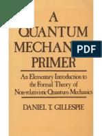 Quantum Mechanics Primer - D. Gillespie (Wiley,1970)