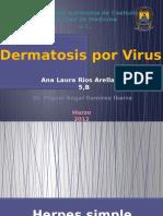 Dermatosis Por Virus