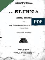 Crescencio Carrillo y Ancona - Historia de Welinna