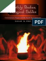 Sarah M. Pike - Earthly Bodies