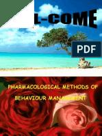 Pharmacological Methods of Behaviour Management Pedo