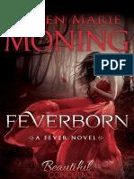 fever born Karen marie moning
