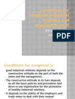 Conditions for Congenial Industrial Relations and Approaches To