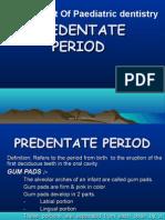 Pre Dent Ate Period Pedo