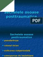 Sechelele osoase posttraumatice