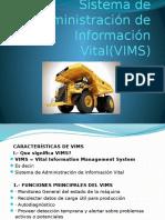 Sistema de Administración de Información Vital(VIMS)