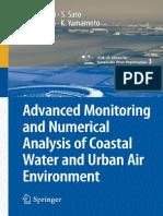 (CSUR-UT Series_ Library for Sustainable Urban Regeneration 3) Hiroaki Furumai (Auth.), H. Furumai, S. Sato, M. Kamata, K. Yamamoto (Eds.)-Advanced Monitoring and Numerical Analysis of Coastal Water A