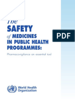 The Safety of Medicines in Public Health Programmes