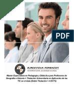 Máster Especialista en Pedagogía y Didáctica para Profesores de Geografía e Historia + Titulación Universitaria en Aplicación de las TIC en el Aula (Doble Titulación + 4 ECTS)