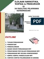 3.Pengelolaan Narkotika, Psikotropika, Prekursor  di PBF & Apotek.ppt