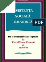Asistenţă Socială Umanistă. De la subzistenţă şi îngrijire la reabilitare umană şi fericire, 2010, Petru Ştefăroi