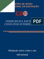 Slides - Indisciplina Escolar e Conflitos Interpessoais