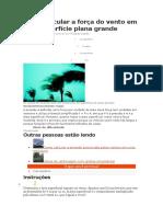 Como Calcular a Força Do Vento Em Uma Superfície Plana Grande - Cálculo Prático