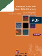 Pruebas de Acceso a las Universidades de Castilla y León_2009_Modelos de exámenes con respuestas y criterios de corrección