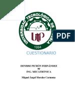 Cuestionario Denisse Pichon Fernandez 9f Ing. Mecatrónica