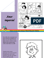 Valores Morais - Amor Imparcial - Moral Values - Impartial Love