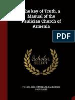 The Key of Truth. A Manual of the Paulician Church of Armenia